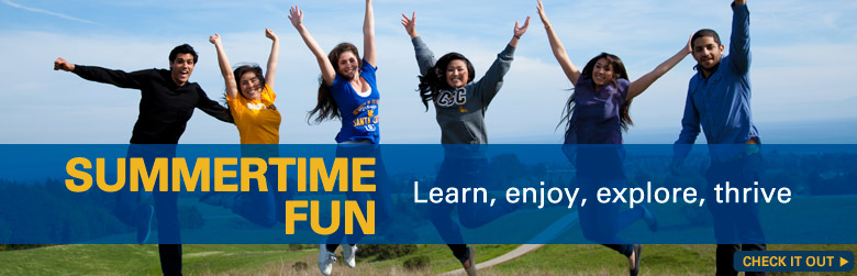 Summertime on campus - learn, enjoy, explore, thrive