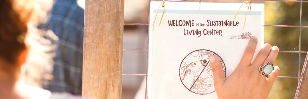 Welcome to the Sustainable Living Center